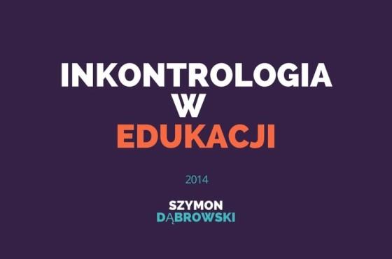 Inkontrologia w edukacji