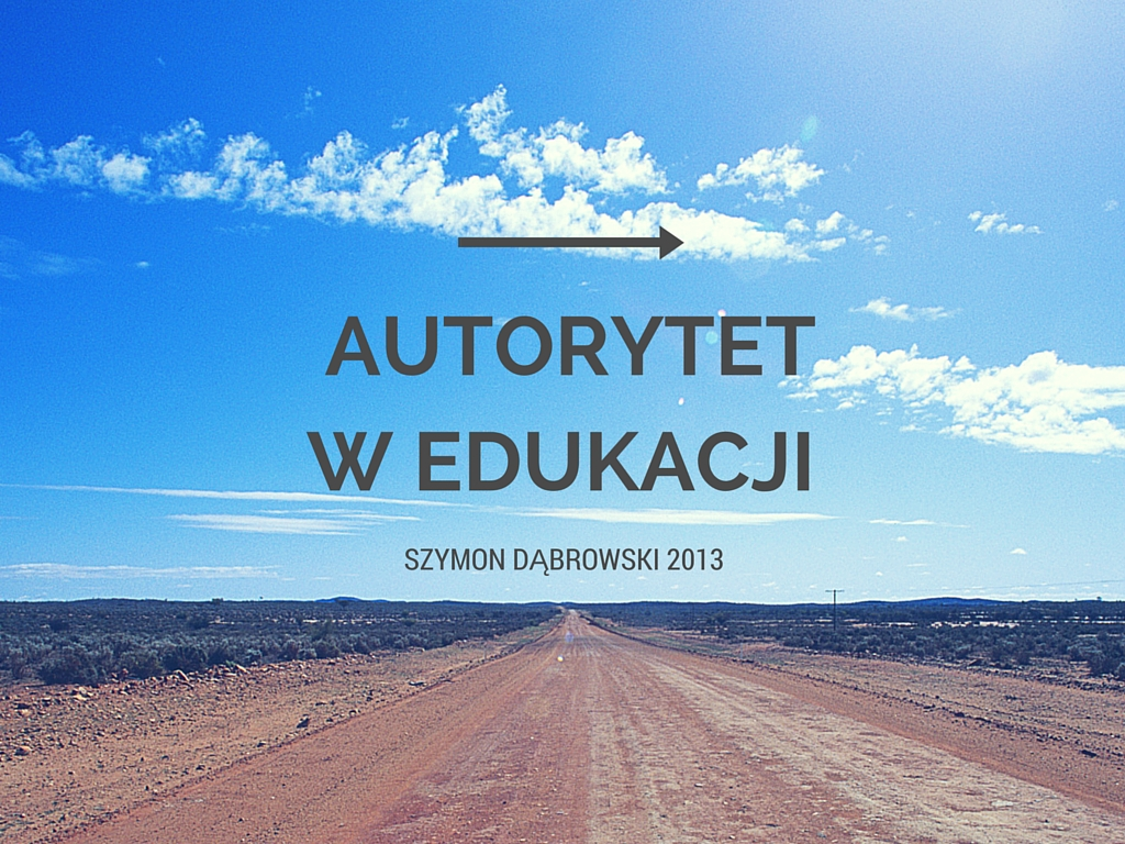 Autorytet w edukacji - Szymon Dąbrowski