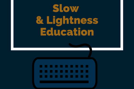 Slow & Lightness Education