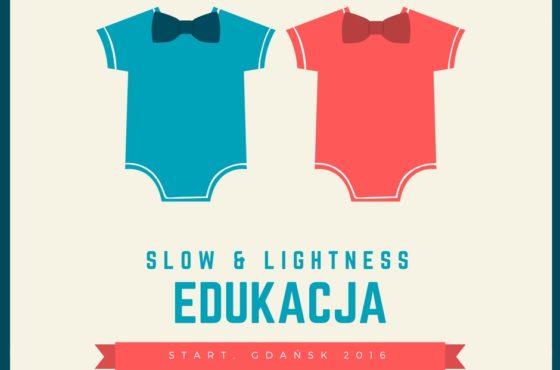 Slow & Lightness Edukacja