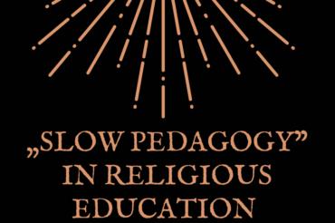 Slow Pedagogy in religious education