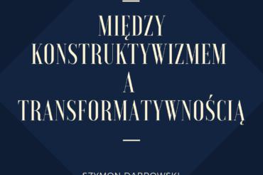 Konstruktywizm i transformatywność