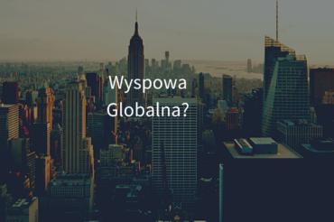 Wyspowa – Globalna?