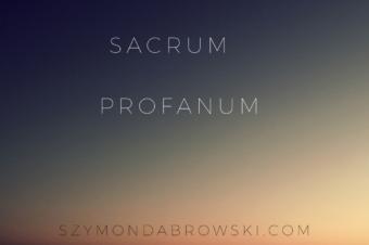 Sacrum / Profanum