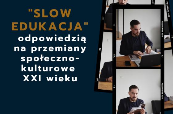 """""""Slow edukacja"""""""