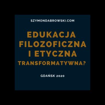 Edukacja filozoficzna i etyczna